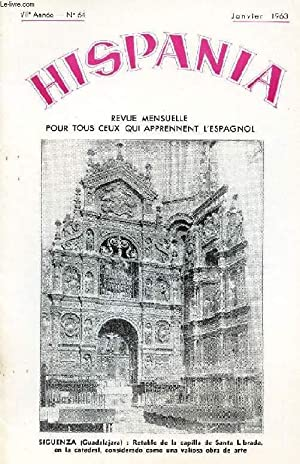 HISPANIA, REVUE MENSUELLE POUR TOUS CEUX QUI APPRENNENT L'ESPAGNOL, N° 64, 7e ANNEE, JAN. ...
