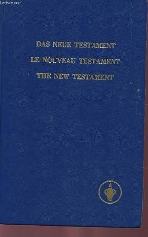 LE NOUVEAU TESTAMENT - DE NOTRE SEIGNEUR: ASSOCIATION INTERNATIONALE DES