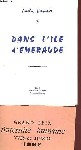 DANS L'ILE D'EMERAUDE.: BENOISTEL AMELIE (BARONNE)