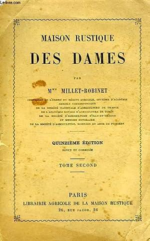 MAISON RUSTIQUE DES DAMES, TOME II: MILLET-ROBINET Mme