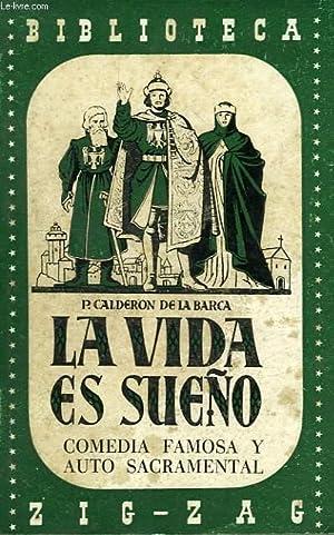 LA VIDA ES SUEÑO: CALDERON DE LA BARCA PEDRO