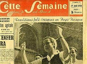 CETTE SEMAINE DANS LE SUD-OUEST, N° 7, 17 AOUT 1946: COLLECTIF