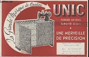 BUVARD - LA GRANDE MARQUE DE QUALITE - UNIC - FONDEE EN 1855 - UNE MERVEILLE DE PRECISION: UNIC
