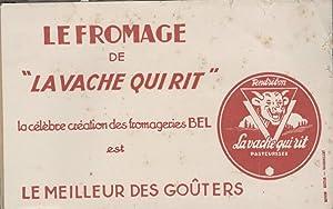 "BUVARD - LE FROMAGE DE ""LA VACHE: LA VACHE QUI"