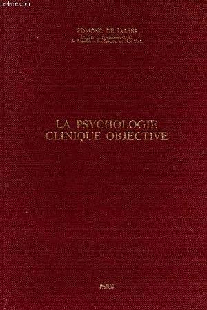 LA PSYCHOLOGIE CLINIQUE OBJECTIVE.: DE SALSES EDMOND