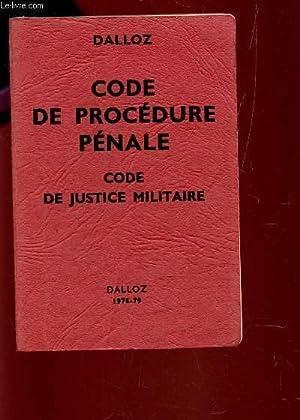 CODE DE PROCEDURE PENALE - CODE DE JUSTICE MILITAIRE / 20e EDITION.: DALLOZ