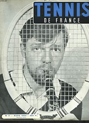 TENNIS DE FRANCE, N°11, MARS 1954. RENE: PHILIPPE CHATRIER (DIRECTEUR)