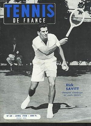 TENNIS DE FRANCE, N°60, AVRIL 1958. DICK: PHILIPPE CHATRIER (DIRECTEUR)