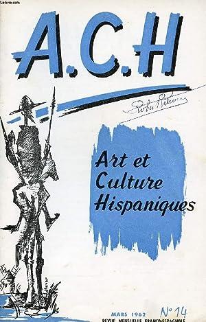 A.C.H., ART ET CULTURE HISPANIQUES, N° 14,: COLLECTIF