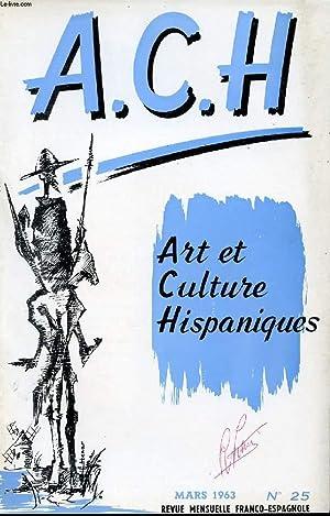 A.C.H., ART ET CULTURE HISPANIQUES, N° 25,: COLLECTIF