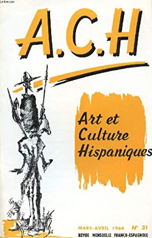 A.C.H., ART ET CULTURE HISPANIQUES, N° 31,: COLLECTIF