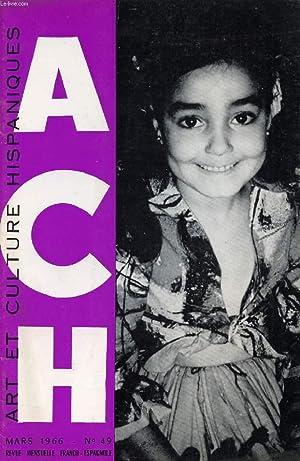 A.C.H., ART ET CULTURE HISPANIQUES, N° 49,: COLLECTIF