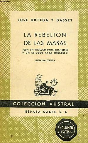 LA REBELIÓN DE LAS MASAS, COLECCIÓN AUSTRAL,: ORTEGA Y GASSET