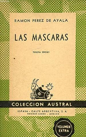 LAS MASCARAS, COLECCIÓN AUSTRAL, N° 147: PEREZ DE AYALA