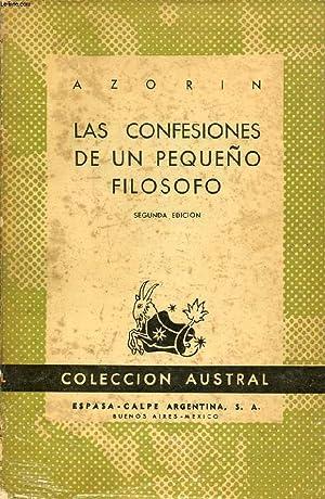 LAS CONFESIONES DE UN PEQUEÑO FILOSOFO, COLECCIÓN AUSTRAL, N° 491: AZORIN
