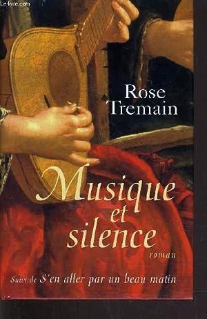 MUSIQUE ET SILENCE.: TREMAIN ROSE