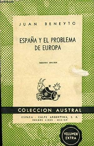 ESPAÑA Y EL PROBLEMA DE EUROPA, HISTORIA: BENEYTO JUAN