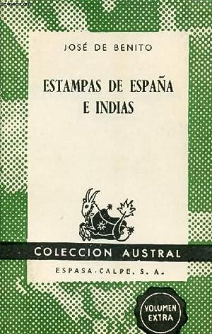 ESTAMPAS DE ESPAÑA E INDIAS, COLECCIÓN AUSTRAL,: BENITO JOSE