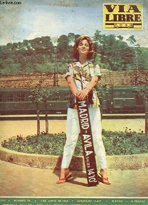 VIA LIBRE, N° 18, AÑO II, JUNIO 1965 (Suumario: Portada: Irán Eory.Por toda la ...