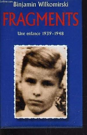 FRAGMENTS - UNE ENFANCE 1939 - 1948.: WILKOMIRSKI BINJAMIN