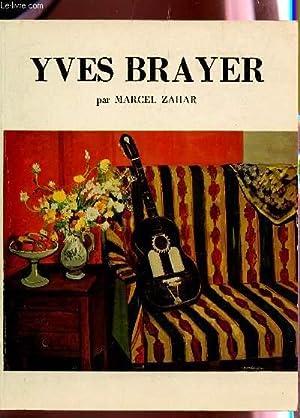 YVES BRAYER - PELERIN DE LA MEDITERRANEE - EXPOSITION A LA GALERIE TAYLOR DU 10 JUIN AU 30 JUILLET ...