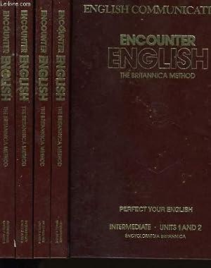 ENCOUNTER ENGLISH. THE BRITANNICA METHOD. EN 4 VOLUMES + 1 OUVRAGE ENGLISH COMMUNICATIONS + ...