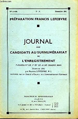 JOURNAL DES CANDIDATS AU SURNUMERARIAT DE L'ENREGISTREMENT, 48e ANNEE, N° 10, 15 DEC. 1941...