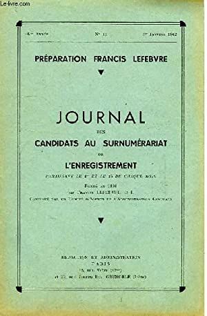 JOURNAL DES CANDIDATS AU SURNUMERARIAT DE L'ENREGISTREMENT, 48e ANNEE, N° 11, 1er JAN. ...