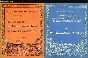 LIVRE DE LA CUISINE NATURISTE ET MACROBIOTIQUE - 2 TOMES: COLLECTIF