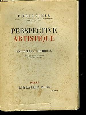 PERSPECTIVE ARTISTIQUE - 1 - PRINCIPES ET METHODES: OLMER PIERRE