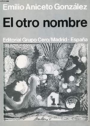 EL OTRO NOMBRE: ANICETO GONZALEZ EMILIO