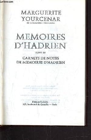 MEMOIRES D'HADRIEN / CARNETS DE NOTES DE: YOURCENAR MARGUERITE