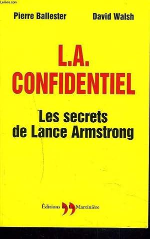 L.A. CONFIDENTIEL. LES SECRETS DE LANCE ARMSTRONG.: PIERRE BALLESTER, DAVID