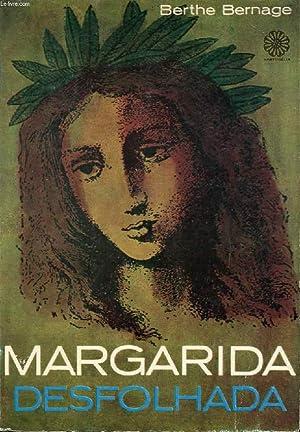 MARGARIDA DESFOLHADA: BERNAGE BERTHE