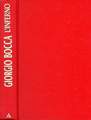 L'INFERNO, PROFONDO SUD, MALE OSCURO: BOCCA GIORGIO