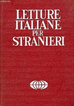 LETTURE ITALIANE PER STRANIERI, VOLUME I: BORMIOLI MARIO, PELLEGRINETTI G. ALFONSO