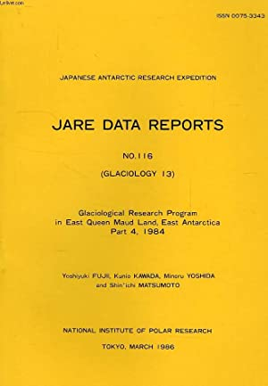 JARE DATA REPORTS, N° 116, GLACIOLOGY 13,: COLLECTIF