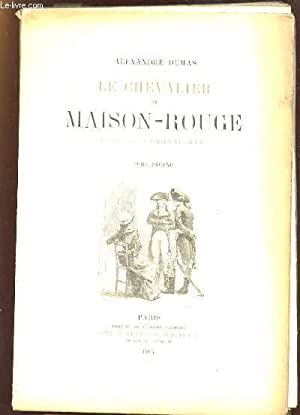 2 TOMES. LE CHEVALIER DE MAISON ROUGE.: DUMAS ALEXANDRE.