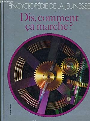 LA NOUVELLE ENCYCLOPEDIE DE LA JEUNESSE - DIS, COMMENT CA MARCHE ?.: LOT FERNAND