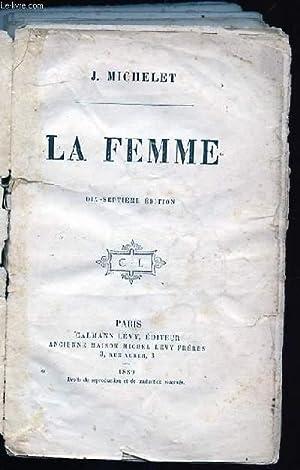 LA FEMME. 17 em EDITION.: MICHELET J.