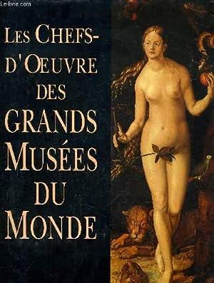 LES CHEFS-D'OEUVRE DES GRANDS MUSEES DU MONDE.: COLLECTIF