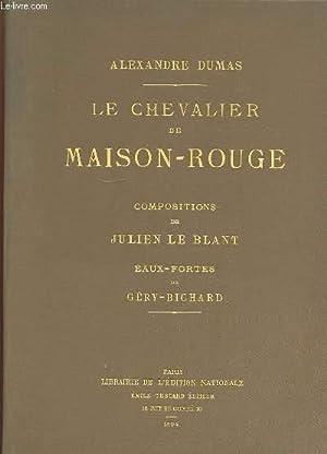 LE CHEVALIER DE MAISON ROUGE.: DUMAS ALEXANDRE.