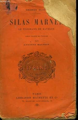 SILAS MARNER. LE TISSERAND DE RAVELOE.: GEORGE ELIOT