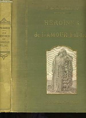 LES HEROINES DE L'AMOUR FILIAL.: MME MARIE DE GRANDMAISON.