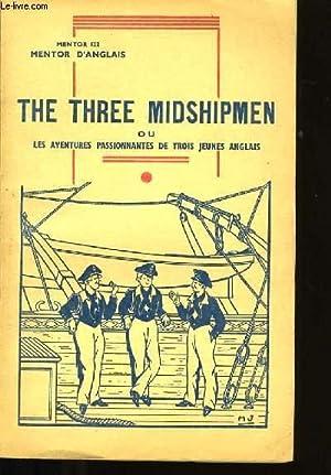 MENTOR D'ANGLAIS 122. THE THREE MIDSHIPMEN. OU LES AVENTURES PASSIONNANTES DE 3 JEUNES ANGLAIS...