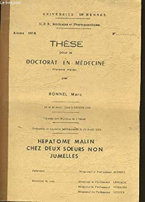 THESE POUR LE DOCTORAT EN MEDECINE.: BONNEL MARC.