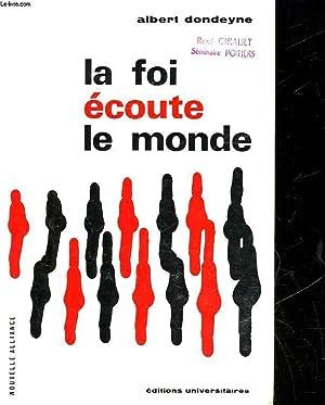 LA FOI ECOUTE LE MONDE: DONDEYNE ALBERT