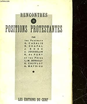RENCONTRE - 20 - POSITIONS PROTESTANTES: COLLECTIF