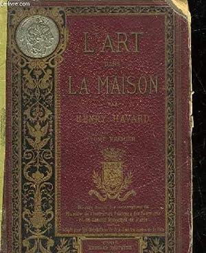 L'ART DANS LA MAISON - GRAMMAIRE DE L'AMEUBLEMENT -: HAVARD HENRY