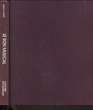 LE SON MUSICAL. MUSIQUE, ACCOUSTIQUE ET INFORMATIQUE. (LIVRE SANS LE CD).: JOHN R. PIERCE